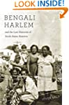 Bengali Harlem and the Lost Histories...
