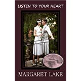 Listen To Your Heart ~ Margaret Lake