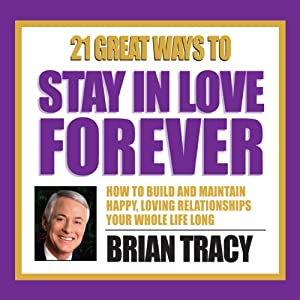 21 Great Ways to Stay in Love Forever Speech