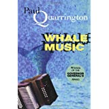 Whale Musicby Paul Quarrington