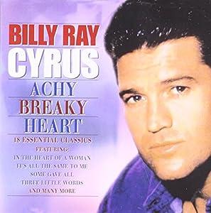 Billy Ray Cyrus - Achy Breaky Heart - Billy Ray Cyrus ...