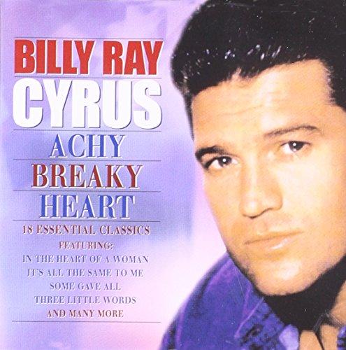 BILLY RAY CYRUS - Achy Breaky Heart -  Billy Ray Cyrus - Zortam Music