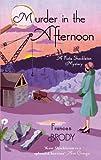 Murder In The Afternoon: Number 3 in series (Kate Shackleton series)