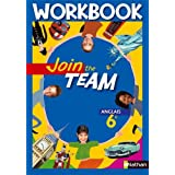 Join the team Anglais 6e : Workbookpar Christian Gernigon