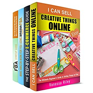 Making Money Online Box Set: Amazon FBA Startup Guide, E-Commerce Tips and Introduction to Selling Things on Etsy (Retirement & Financial Freedom)