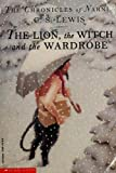 The Lion, the Witch and the Wardrobe C. S. Lewis