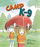 img - for Camp K-9 book / textbook / text book