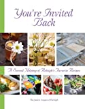 img - for By Junior League of Raleigh NC You're Invited Back [Hardcover] book / textbook / text book