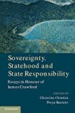 img - for Sovereignty, Statehood and State Responsibility: Essays in Honour of James Crawford book / textbook / text book