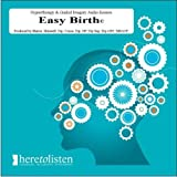 Hypno-birthing EasyBirth Childbirth with Hypnotherapy CD. Self Hypnosis will help you to have total control over how your body responds during labour which can reduce or even eliminate the pain completely. (Here To Listen Self Hypnosis CDs)