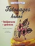 Tatouages au henné et bijoux de peau
