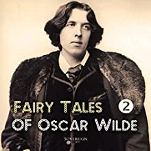 Fairy Tales of Oscar Wilde, Volume 2 Audiobook by Oscar Wilde Narrated by Josh Verbae