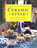 img - for Ceramic Style: Making and Decorating Patterned Ceramic Ware book / textbook / text book