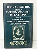 img - for Hugo Grotius and International Relations book / textbook / text book