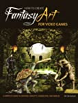 How to Create Fantasy Art for Video G...