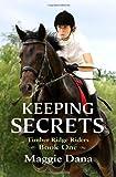 Keeping Secrets: Timber Ridge Riders (Volume 1)