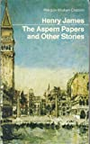 The Aspern Papers (Modern Classics) (014004101X) by James, Henry