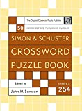 Simon and Schuster Crossword Puzzle Book #254: The Original Crossword Puzzle Publisher (Simon & Schuster Crossword Puzzle Books)