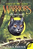 Erin L. Hunter The Sun Trail (Warriors: Dawn of the Clans)
