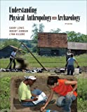 Understanding Physical Anthropology and Archaeology (0534623964) by Lewis, Barry