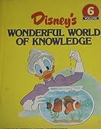 Disney Wonderful World of Knowledge Vol. 6