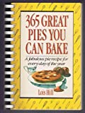 img - for 365 Great Pies You Can Bake book / textbook / text book