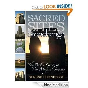 Sacred Sites: Stonehenge Serene Conneeley