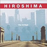 The Bridge Hiroshima