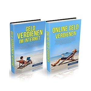 Passives Einkommen: Geld verdienen im Internet (Bundle). Wie Sie mit Amazon FBA und Kindle zwischen