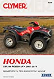 img - for Clymer Honda TRX500 Foreman 2005-2011: Maintenance, Troubleshooting, Repair book / textbook / text book
