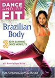 Dance & Be Fit: Brazilian Body [DVD] [Import]