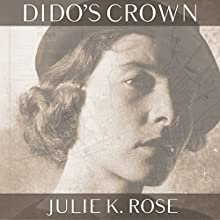 Dido's Crown Audiobook by Julie K. Rose Narrated by Virginia Ferguson