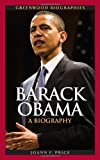 Barack Obama: A Biography (Greenwood Biographies)