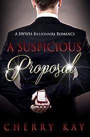 The Suspicious Proposal