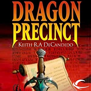 Dragon Precinct: Cliff's End, Book 1 | [Keith R. A. DeCandido]