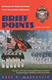 img - for Brief Points: An Almanac for Parents and Friends of U.S. Naval Academy Midshipmen, Third Edition book / textbook / text book