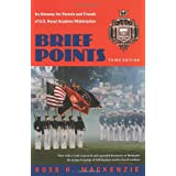 Brief Points: An Almanac for Parents and Friends of U.S. Naval Academy Midshipmen ~ Ross Mackenzie