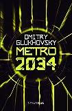 Metro 2034 (Ciencia Ficción)