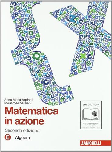 Matematica in azione. Tomi E-F:Algebra-Geometria. Con espansione online. Per la Scuola media: 3