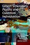 Gilbert Simondon's Psychic and Collec...