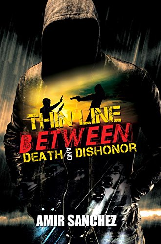 Book Cover: Thin Line Between Death and Dishonor