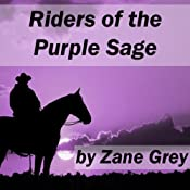 Riders of the Purple Sage | [Zane Grey]