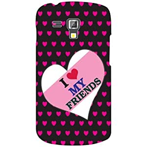 Samsung Galaxy S Duos 7582 Phone Cover - I Love My Friends Matte Finish Phone Cover