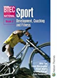 img - for BTEC National Sport: Bk. 2: Development, Coaching and Fitness book / textbook / text book