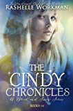 The Cindy Chronicles: The Complete Set (Volumes 1-6)