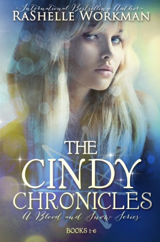 The Cindy Chronicles: The Complete Set by RaShelle Workman ebook deal