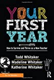 img - for Your First Year: How to Survive and Thrive as a New Teacher book / textbook / text book