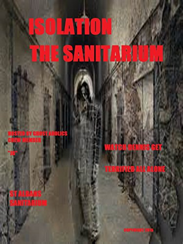 Isolation The Sanitarium