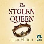 The Stolen Queen | Lisa Hilton