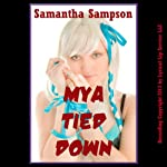 Mya Tied Down: (A Cosplay Lesbian Sex Erotica Story) (Kinky Cosplay Sex) | Samantha Sampson
